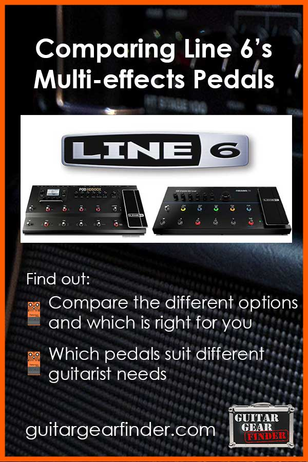 Comparing Line 6's Multi-Effects Pedals (Updated 2018