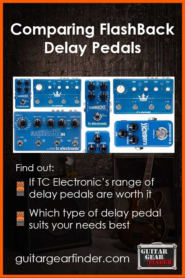 Comparing Flashback Delay Pedals